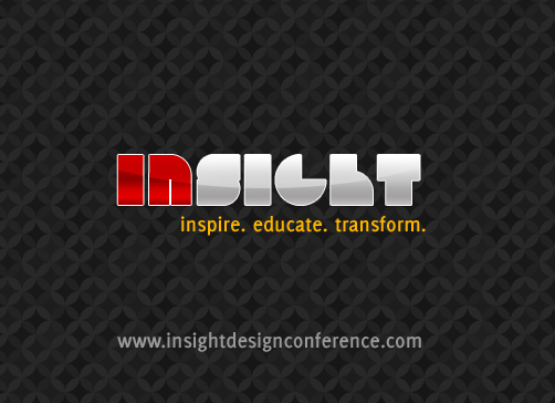 Insight Design Conference: Register NOW!!